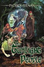 The Twilight People, Feenan, Patrick, Very Good, Paperback
