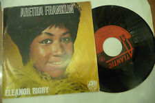 "ARETHA FRANKLIN(BEATLES)""ELEANOR RIGBY-disco 45 giri ATLANTIC Italy 1970"""