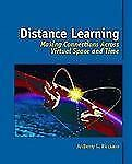 Distance Learning: Making Connections Across Virtual Space and Time