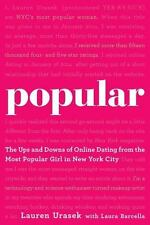 Popular: The Ups and Downs of Online Dating from the Most Popular Girl in New Y