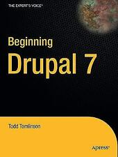 Beginning Drupal 7 by Todd Tomlinson (2010, Paperback, New Edition)