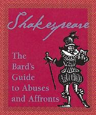Shakespeare: The Bard's Guide To Abuses And Affronts (Running Press Miniature Ed