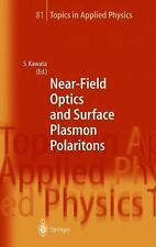 Near-Field Optics and Surface Plasmon Polaritons (Topics in Applied Physics)