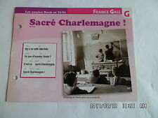 CARTE FICHE PLAISIR DE CHANTER FRANCE GALL SACRE CHARLEMAGNE