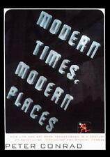 Modern Times, Modern Places : A Monumental Study of the Transformation of Art...