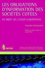 les obligations d'information des sociétés cotées en droit de l'Union européenne