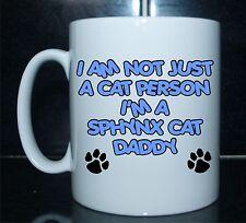 I'M NICHT NUR EINE KATZE PERSON I'M A SPHYNX DADDY Bedruckt Mug - Geschenk
