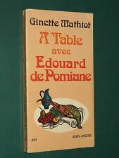 A table avec Edouard de POMIANE Ginette MATHIOT