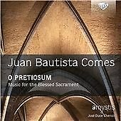 COMES: O PRETIOSUM, MUSIC FOR THE BLESSED SACRAMENT NEW & SEALED