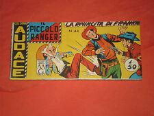 PICCOLO RANGER 4°SERIE IV°-N°44 DEL 1961- STRISCIA -COLLANA AUDACE-araldo +altre