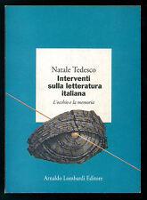 TEDESCO NATALE INTERVENTI SULLA LETTERATURA ITALIANA MARSILIO 1993 PERCORSI 3
