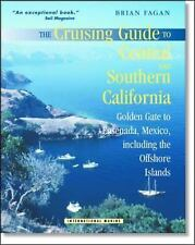 The Cruising Guide to Central and Southern California: Golden Gate to Ensenada,