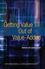 Getting Value Out of Value-Added: Report of a Workshop-ExLibrary