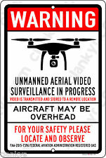 "FAA Registered Unmanned Video Surveillance 12"" x 18"" Aluminum Sign Made in USA"