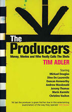 The Producers: Money, Movies and Who Really Calls the Shots (Screen and Cinema),