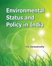 Environmental Status and Policy in India