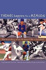 Things Happen for a Reason: The True Story of an Itinerant Life in Baseball, Cla