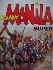 Super Johnny Manila n°2 1974 ed. Cerretti  [g.135]
