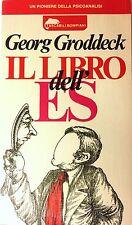 GEORG GRODDECK IL LIBRO DELL'ES LETTERE DI PSICOANALISI A UN'AMICA BOMPIANI 1981