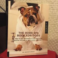 The Home Spa Book for Dogs: Nose to Toes Cermak, Jennifer Illust Free Ship