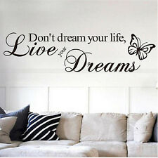 """Don't dream your life"" DIY Decal Vinyl Home Room Decor Art Wall Sticker Bedroom"