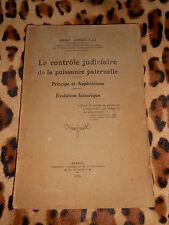 LE CONTROLE JUDICIAIRE DE LA PUISSANCE PATERNELLE - Jean Diebold - Ouest-Eclair