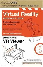 Virtual Reality Beginner's Guide + Google Cardboard Inspired VR Viewer, DODOcase