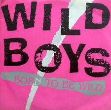 """7"""" 1987 CV STEPPENWOLF MINT-! WILD BOYS Born To Be Wild"""
