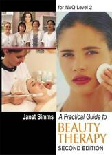 A Practical Guide to Beauty Therapy for NVQ Level 2 By Janet Si .9780748732784