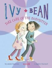 Take Care of the Babysitter (Ivy & Bean, Book 4) Barrows, Annie Paperback