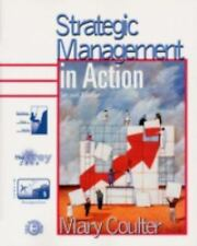 Strategic Management In Action (2nd Edition) Coulter, Mary Paperback