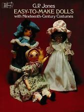 Easy-to-Make Dolls with 19thCentury Costumes by G. P. Jones 1977, Sewing Pattern