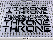 THRONE Stickers Decals Bicycles Bikes Cycles Frames Forks Mountain MTB BMX 63Y