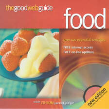 The Good Web Guide to Food: The Simple Way to Explore the Internet