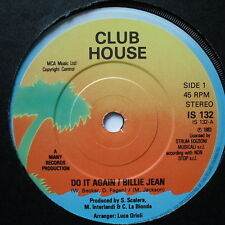 """CLUB HOUSE - Do It Again / Billie Jean - Excellent Con 7"""" Single Island IS 132"""