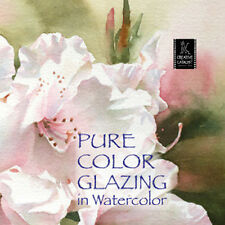 NEW DVD: NEW DVD: PURE COLOR GLAZING IN WATERCOLOR Paint Vibrant Backgrounds