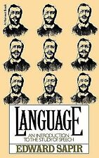 Language : An Introduction to the Study of Speech by Edward Sapir (1955,...