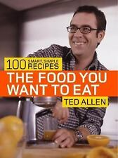 "Ted Allen ""Food You Want To Eat"" 2005*PBACK W/CLEAR DJ*LIKE NEW*NEVER OPENED**"