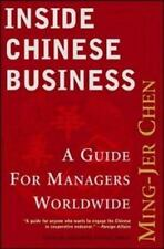 Inside Chinese Business : A Guide for Managers Worldwide by Ming-Jer Chen (2003,