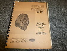 Twin Disc 6F1307 Hydraulic Torque Converter Shop Service Repair Manual SM137