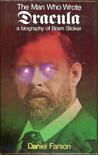 The Man Who Wrote Dracula: A Biography of Bram Stoker-First UK Edition/DJ-1975