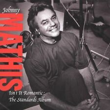 Isn't It Romantic: The Standards Album by Johnny Mathis (CD, Feb-2005,...