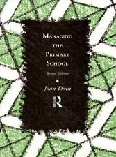 Managing the Primary School (Educational Management)-ExLibrary