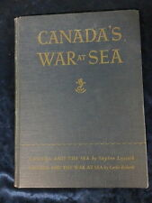 CANADA'S WAR AT SEA by STEPHEN LEACOCK & LESLIE ROBERTS H/B 1944