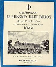 GRAVES GCC VIEILLE ETIQUETTE CHATEAU LA MISSION HAUT BRION 1939 RARE   §29/07§