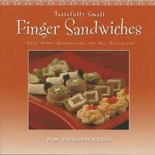 Tastefully Small Finger Sandwiches: Easy Party Sandwiches for All Occa-ExLibrary