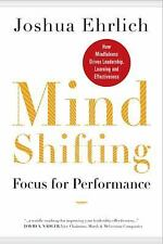 Very Good, MindShifting: Focus for Performance, Ehrlich, Joshua, Book