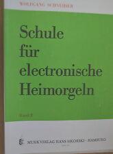 Notenheft Schule für elektronische Heimorgeln W.Schneider Band 2 guter Zustand