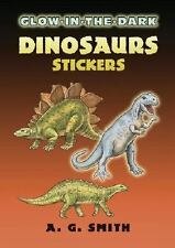 Dover Little Activity Books Stickers: Glow-in-the-Dark Dinosaurs Stickers by...
