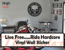 Live Free...Ride Hardcore Motorcycle Vinyl Wall Sticker